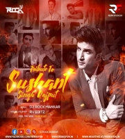 Tribute To Sushant Singh Rajput ( Feel The Soul Khairiyat ) - Dj Rock Mankar