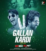 Gallan Kardi Remix - DJ Esteem & DJ Sumit Goyal