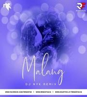 Malang Remix - DJ NYK