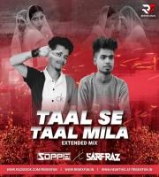 Taal Se Taal Mila (Extended Mix) - SOPPIE & SARFRAZ
