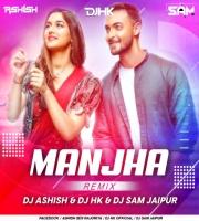 Manjha - DJ Ashish SR X DJ HK & DJ Sam Jaipur