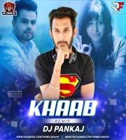 Khaab (Remix) Dj Pankaj