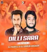 Dilli Sara (Reggeaton Mix) - Dj Pankaj & Dvj Varun Smoker