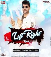 Kamar Teri Left Right (Desi Remix) DJ Red X DJ RKN & DJ Hariom