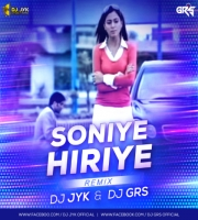 Soniye Hiriye - Shael (Remix) DJ JYK X DJ GRS