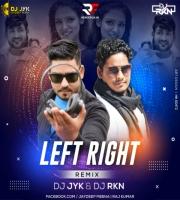 Kamar Teri Left Right Hale (Remix) DJ JYK & DJ RKN