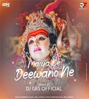 Maiya Ke Dewano Ne (Remix) Dj Grs Jbp