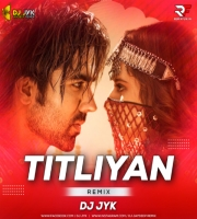 Titliyan (Deep House Mix) DJ JYK