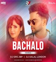 Bachalo Remix - Dj Grs Jbp X Dj Dalal London