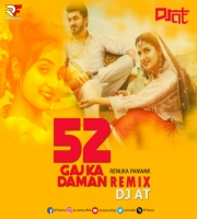 52 Gaj Ka Daman (Remix) DJ AT