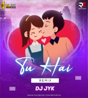 Tu Hai Tera Ye Sansar Sa (Remix) DJ JYK