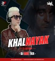 Khalnayak (Remix) Dj Anil Thakur