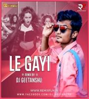 Dil Le Gayi Le Gayi (Remix) DJ Geetanshu