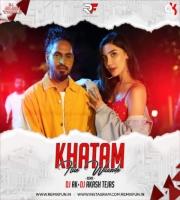 Khatam Hue Waande (Remix) DJ AK & DJ Akash Tejas