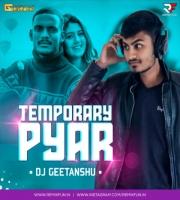 Temporary Pyar - Kaka (Remix) DJ Geetanshu