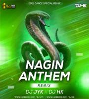 Nagin Anthem (Remix) DJ JYK & DJ HK