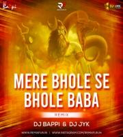 Mere Bhole Se Bhole Baba (Remix) DJ Bappi X DJ JYK