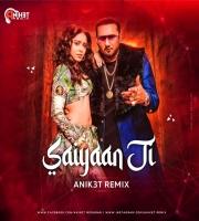 Saiyaan Ji (Club Remix) - Anik3t Remix