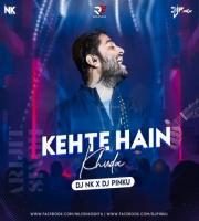 Khete Hain Khuda Ne (Remix) DJ Pinku X DJ NK Official