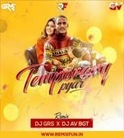 Temporary Pyar - Kaka (Remix) DJ AV BGT & DJ GRS JBP