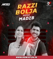 Razzi Bolja (Haryanvi Remix) MADZB
