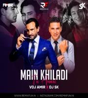Main Khiladi Tu Anari ( House Mix )  VDJ Amir X DJ SK