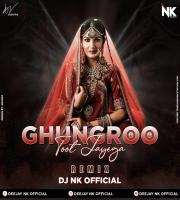 Ghunghroo Toot Javega (Desi Tadka Mix) DJ NK OFFICIAL